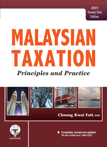 Malaysian Taxation – Principles and Practice 2015